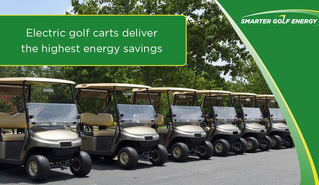 Electric golf carts deliver the highest energy savings